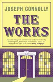 Joseph Connolly: The Works